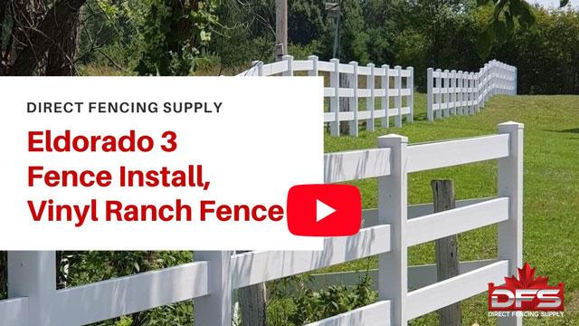 Eldorado III Ranch Rail Vinyl Fence Installation YouTube Thumbnail
